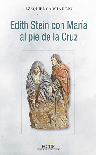 9788470684760: Edith Stein con Maria Al pie de La Cruz