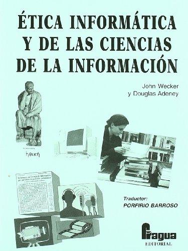 9788470741159: Etica informatica y de las ciencias de la informacion