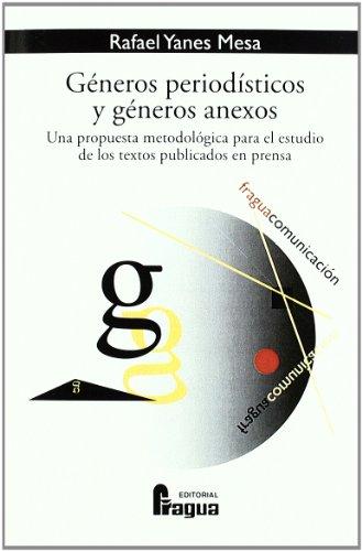Generos periodisticos y generos anexos (Spanish Edition): Unknown Author