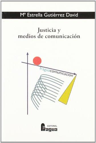9788470742132: Justicia y medios de comunicacion (Spanish Edition)