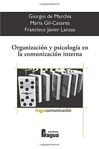 9788470742422: Organización Y Psicología En Comunicación Interna