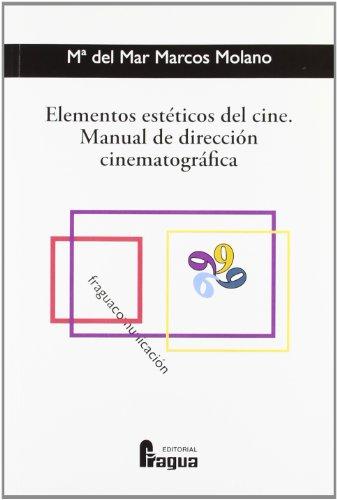 9788470742767: Elementos estéticos del cine : manual de dirección cinematográfica