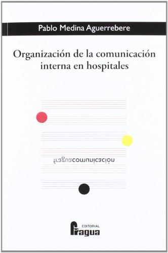 9788470744457: Organizacion de la comunicacion interna en hospitales