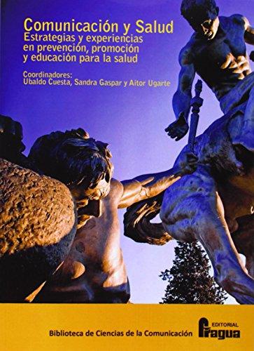 Comunicación y salud : estrategias y experiencias en prevención, promoción y ...