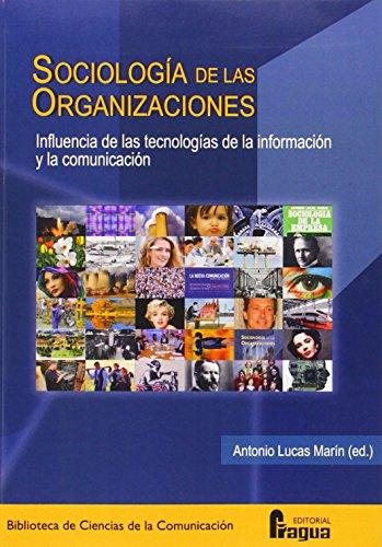 9788470745850: Sociología de las organizaciones : influencia de las tecnologías de la información y la comunicación