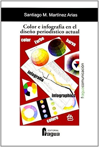 9788470745966: Color E Infografía En El Diseño Periodístico Actual