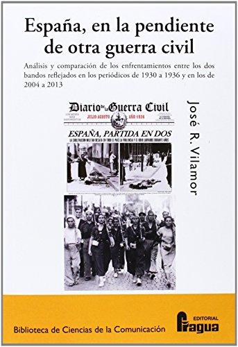 9788470746147: España, en la pendiente de otra Guerra Civil