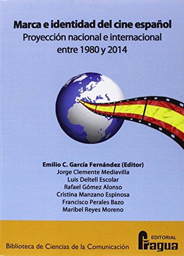 9788470746888: MARCA E IDENTIDAD CINE ESPA¥OL(1980-2014