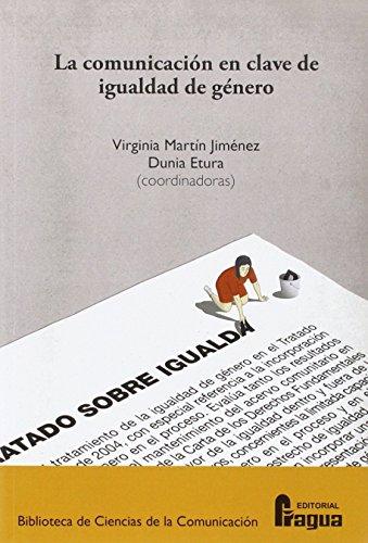 COMUNICACION EN CLAVE DE IGUALDAD DE GENERO, LA