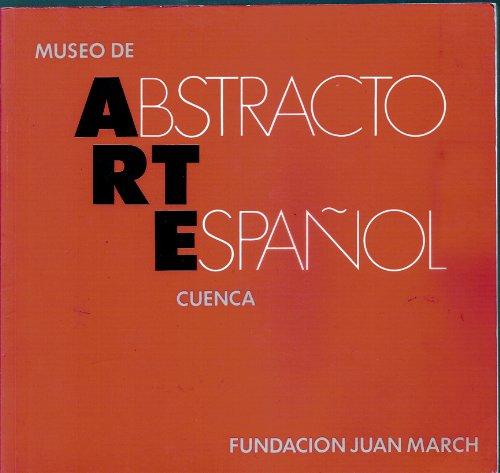9788470753893: Museo de Arte Abstracto Español, Cuenca (Spanish Edition)