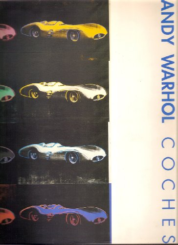 9788470754081: Andy warhol: coches (cat. exposicion)