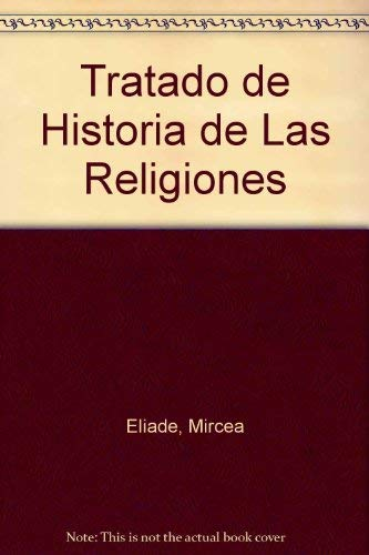 9788470754302: Tratado de Historia de Las Religiones