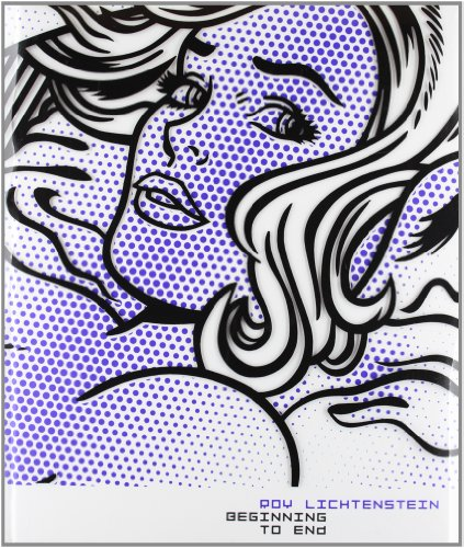 Roy Lichtenstein: Beginning to End: Avis Berman, Juan