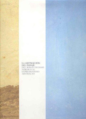 9788470755477: Abstraccion del paisaje, la