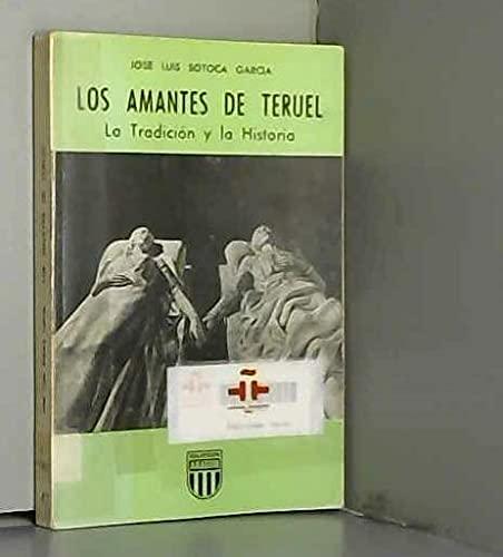 9788470780950: Los Amantes de Teruel: La tradición y la historia (Colección