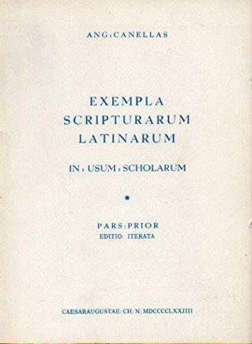 Exempla scripturarum latinarum in usum scholarum (Latin: Canellas, Angel