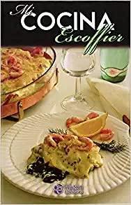9788470790737: Escoffier Mi Cocina