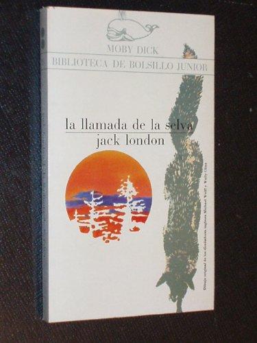 9788470801716: LA LLAMADA DE LA SELVA