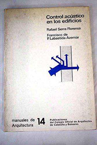 Control acustico en los edificios: Serra Florensa, Rafael
