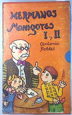 Hermanos Monigotes I-II: Antonio Robles