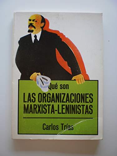 9788470809583: Qué son las organizaciones marxista-leninistas (Biblioteca de divulgación política) (Spanish Edition)