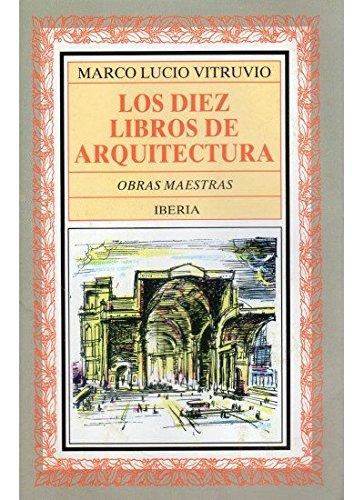 9788470820458: Los Diez Libros de Arquitectura (6ª Ed.)