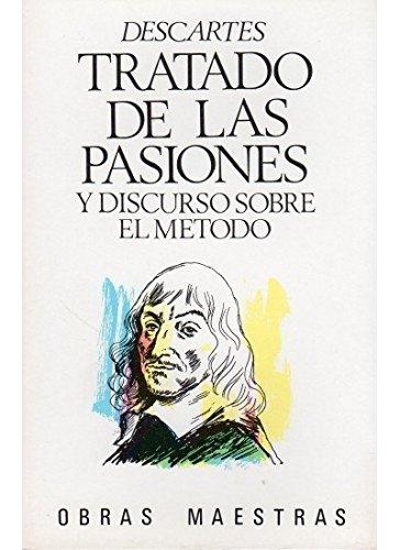9788470820656: Tratado de Las Pasiones y Discurso Sobre El Metodo (Spanish Edition)