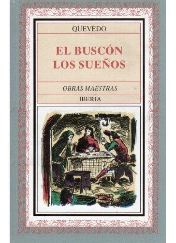 9788470821073: 208. EL BUSCON Y LOS SUEÑOS (LITERATURA-OBRAS MAESTRAS IBERIA)