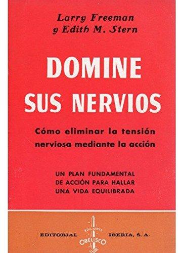 9788470821530: Domine Sus Nervios (Spanish Edition)