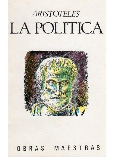 9788470821752: La Politica (Spanish Edition)