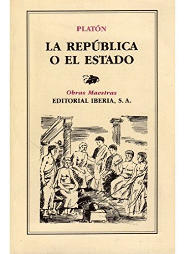 9788470821769: Republica O El Estado, La (Spanish Edition)