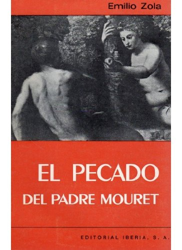 9788470822063: El pecado del Padre Mouret