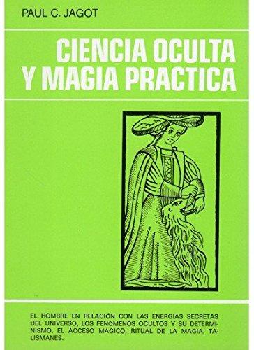9788470822117: Ciencia Oculta y Magia Practica (Spanish Edition)