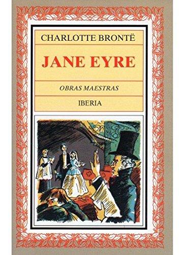 9788470822698: 332. JANE EYRE (LITERATURA-OBRAS MAESTRAS IBERIA)
