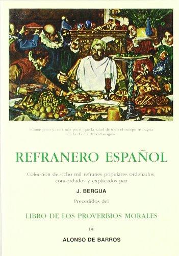 REFRANERO ESPA?OL, Juan B. Bergua y LIBRO: VV. AA