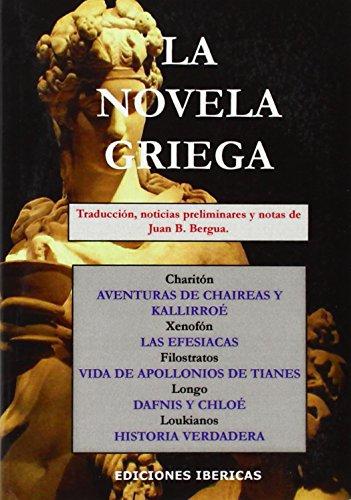 La novela griega: Bergua, Juan B.tr.