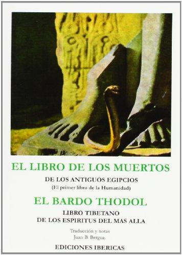 LIBRO D ELOS MUERTOS, EL BARDO THODOL: ANÓNIMO/B. BERGUA, JUAN