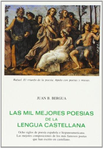 9788470830617: Las Mil Mejores Poesias de La Lengua Castellana