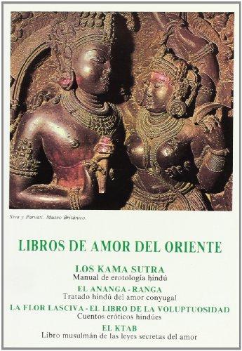 LIBROS DE AMOR DEL ORIENTE: Los Kama