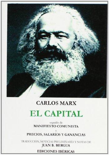 9788470830952: El capital ; Manifiesto comunista ; Precios, salarios y ganancias (Tesoro literario)