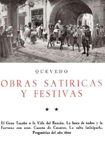 9788470831089: Obras satíricas y festivas II (CLASICOS BERGUA)