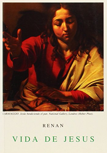 Vida De Jesus (Spanish Edition) (9788470831270) by Ernest Renan