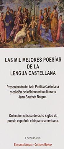 9788470831287: LAS MIL MEJORES POESIAS DE LA LENGUA CASTELLANA: EDICION PLATINO
