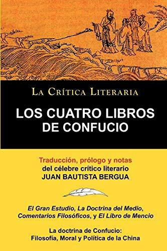 Los Cuatro Libros de Confucio, Confucio y: Confucio y. Mencio,