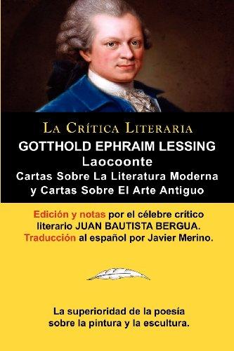 9788470839580: Lessing: Laocoonte (Laocoon O Sobre Los Limites de La Pintura y de La Poesia), y Cartas Sobre La Literatura Moderna y Sobre El