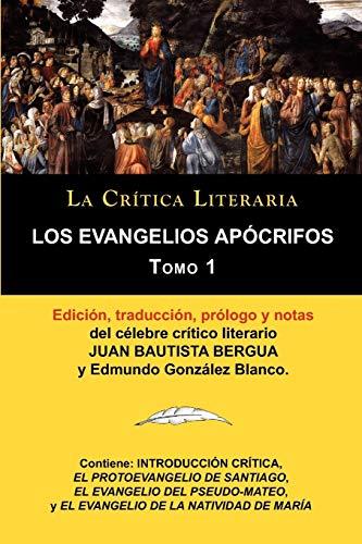 Los Evangelios Apocrifos Tomo 1, Coleccion La: Juan Bautista Bergua