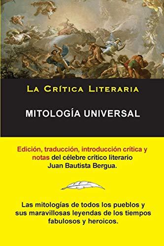 Mitologia Universal, Juan Bautista Bergua; Coleccion la: Juan Bautista Bergua