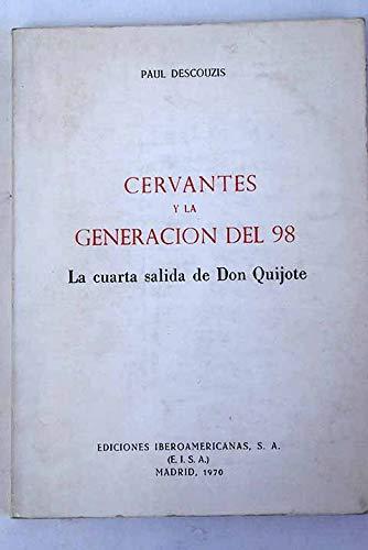 9788470841637: Cervantes y la generacion del 98