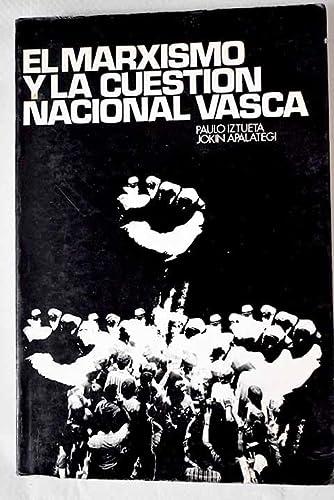 9788470860324: El marxismo y la cuestión nacional vasca (Spanish Edition)