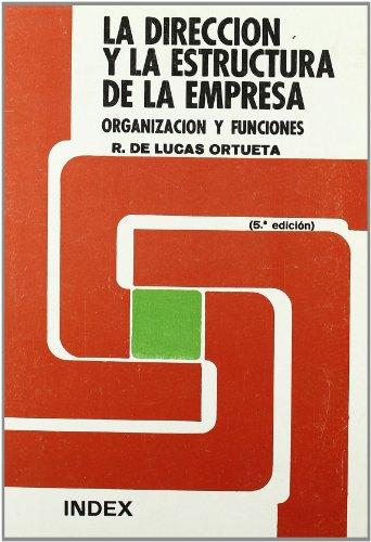 Dirección Y La Estructura De La Empresa La